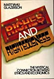 img - for Riches And Righteousness: The Mystical Connection Between Ethics and Economics book / textbook / text book