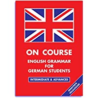 On Course - English Grammar for German Students