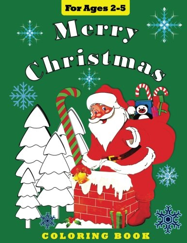 Download Merry Christmas: Coloring Book for Toddlers and Preschool Children (Coloring Books) (Volume 6) pdf epub