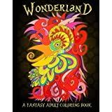 Wonderland: A Fantasy Adult Coloring Book: Bird Coloring & Animals Coloring & Butterflies & Hummingbirds & Dog Coloring & Cat Coloring & Fashion ... Coloring Creative Coloring Vintage Victorian) by Papeterie Bleu Adult Coloring Books (2016-05-31)