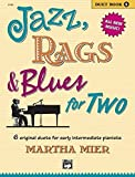 Jazz, Rags & Blues for Two, Bk 1