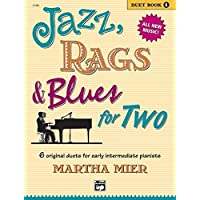 Jazz, Rags & Blues for Two, Book 1: 6 original duets for early intermediate pianists