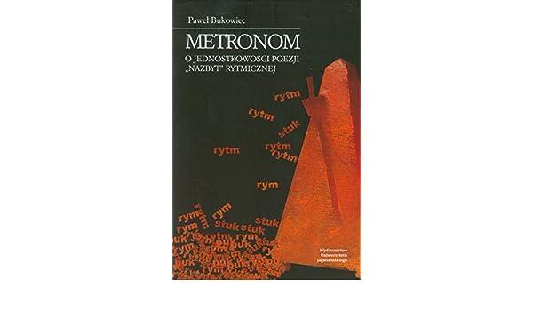 Metronom Bukowiec Pawel 9788323338529 Amazoncom Books