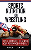 Sports Nutrition For Wrestling