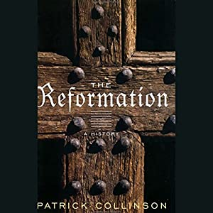 The Reformation [Modern Library Chronicles] Audiobook