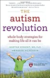 The Autism Revolution, Martha Herbert and Karen Weintraub, 0345527208