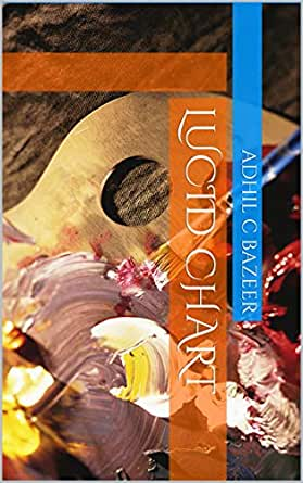 Amazon com: Lucid Chart eBook: Adhil C Bazeer: Kindle Store