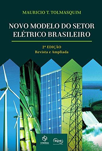 Novo modelo do setor elétrico brasileiro