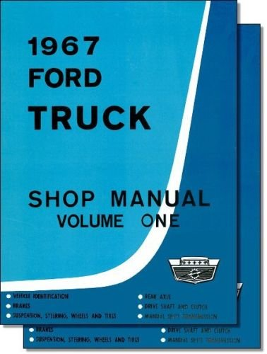 (FULLY ILLUSTRATED 1967 FORD TRUCK & PICKUP FACTORY REPAIR SHOP & SERVICE 2 BOOK SET OF 3 MANUALS - INCLUDES F100 F150 F250 F350 F500 F600 TO F7000, C-Series, W-Series, P-Series, WT-Series, L-Series, LN-series, N-Series, HT-Series 67)