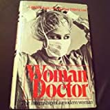 img - for Woman Doctor, The Internship of a Modern Woman book / textbook / text book