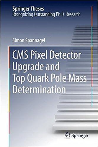 CMS Pixel Detector Upgrade and Top Quark Pole Mass Determination Springer Theses: Amazon.es: Simon Spannagel: Libros en idiomas extranjeros