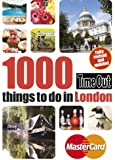 Time Out 1000 things to do in London (Time Out Guides)