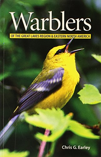 Warblers of the Great Lakes Region and Eastern North America