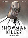img - for SHOWMAN KILLER: HEARTLESS HERO book / textbook / text book