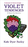 Violet Tendencies (A Rose City Mystery Book 2)