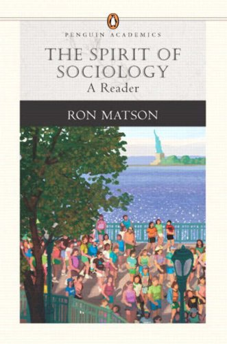 The Spirit of Sociology: A Reader (Penguin Academics Series) (Penguin Academics)