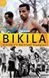 img - for Bikila: Ethiopia's Barefoot Olympian book / textbook / text book