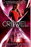 Crewel (Crewel World Book 1)