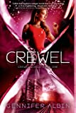 Crewel: A Novel (Crewel World Book 1)
