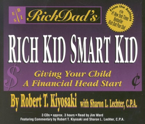 Rich Dad's Rich Kid, Smart Kid: Giving Your Child a Financial Head Start by Hachette Audio