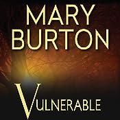 Vulnerable   Mary Burton