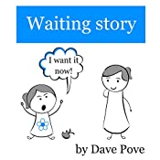 Waiting story: Picture Books, Preschool Books, Ages 3-8, Baby Books, Kids Book.