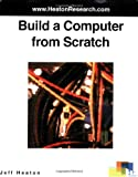 Build a Computer from Scratch, Jeff Heaton, 0977320626