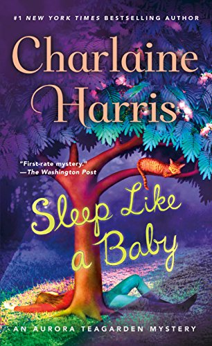 Sleep Like a Baby: An Aurora Teagarden Mystery (Aurora Teagarden Mysteries Book 10)