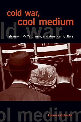 - Cold War, Cool Medium: Television, McCarthyism, and American Culture (Film and Culture)