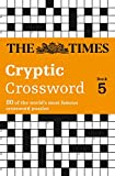 Times Cryptic Crossword Book 5: 80 of the world's most famous crossword puzzles: Bk.5