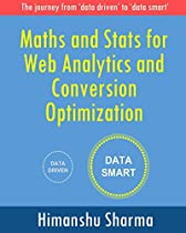 Maths and Stats for Web Analytics and Conversion Optimization