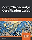 img - for CompTIA Security+ Certification Guide: Master IT security essentials and exam topics for CompTIA Security+ SY0-501 certification book / textbook / text book