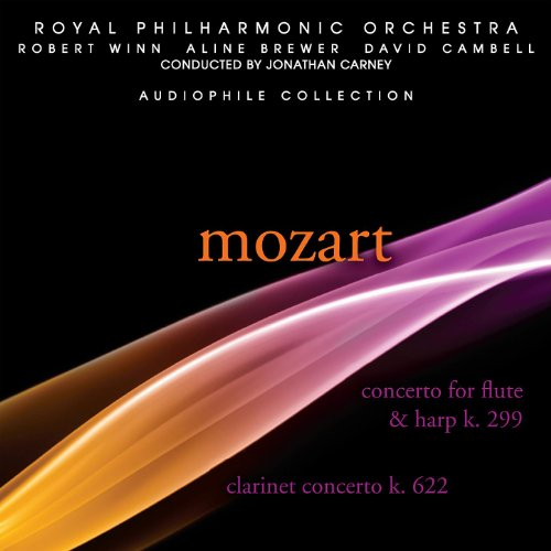 Mozart: Concerto for Flute and Harp in C Major, Clarinet Concerto in A Major Concerto Flute Harp