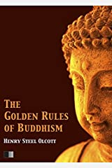 The Golden Rules of Buddhism Kindle Edition