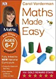 Maths Made Easy Ages 6-7 Key Stage 1 Advancedages 6-7, Key Stage 1 Advanced (Carol Vorderman's Maths Made Easy)
