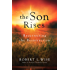 The Son Rises: Resurrecting the Resurrection