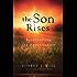 The Son Rises: Resurrecting the Resurrection