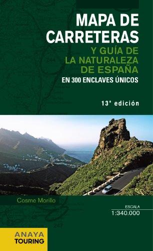 Mapa de Carreteras y Guía de la Naturaleza de España 1:340.000 - 2014 (Mapa Touring) por Morillo Fernández, Cosme