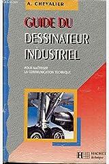 Guide du dessinateur industriel (eleve) 1995 1996 Hardcover