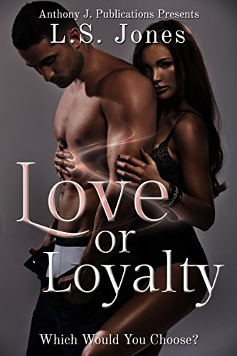 Search : Love or Loyalty: Which Would You Choose? (The Betrayal Series Book 1)