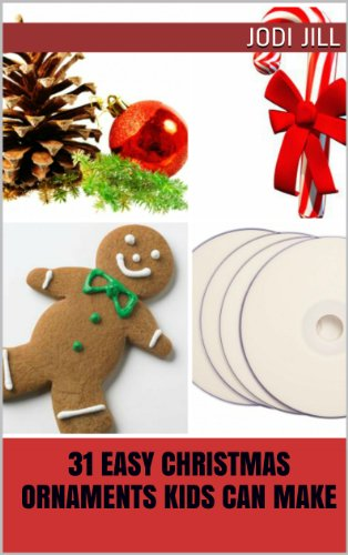 31 Easy Christmas Ornaments Kids Can Make