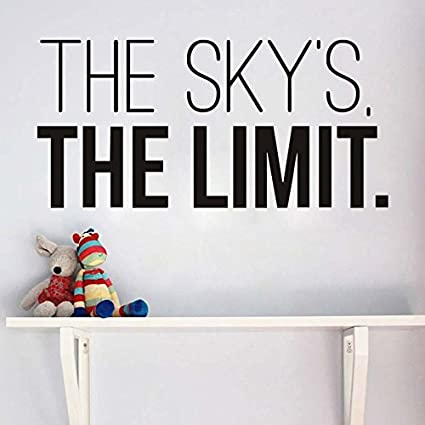 Amazoncom Quotes Wall Sticker Home Art The Skys The Limit Quotes