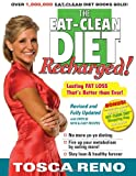 The Eat-Clean Diet Recharged!, Tosca Reno, 1552100677