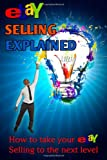 EBay Selling Explained, Nick Vulich, 1494972476