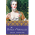 The Rivals of Versailles: A Novel (The Mistresses of Versailles Trilogy Book 2)