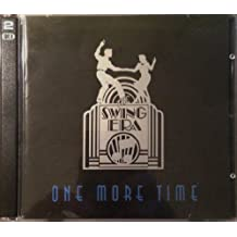 The Swing Era: One More Time