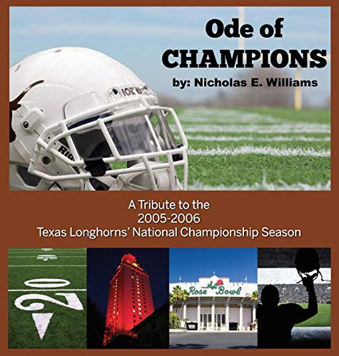 Ode of Champions: A Tribute to the 2005-2006 Texas Longhorns' National Championship Season