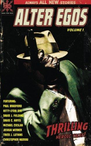Alter Egos: Volume One