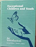 Exceptional Children and Youth, , 0891081097