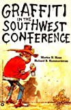 Graffiti in the Southwest Conference, Marina N. Haan and Richard B. Hammerstrom, 0446370045